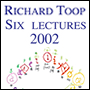 Six Lectures Stockhausen Courses 2002