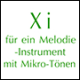 Xi for a melody and/or chordal instrument