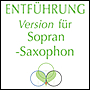 ENTFÜHRUNG for saxophone and tape