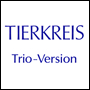 TIERKREIS Trio version