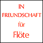 IN FREUNDSCHAFT for flute