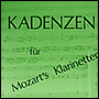 KADENZEN for the Mozart Clarinet Concerto
